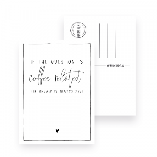 Kaart - Quote coffee - coffee related
