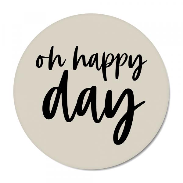 Cirkel Oh happy day grijs