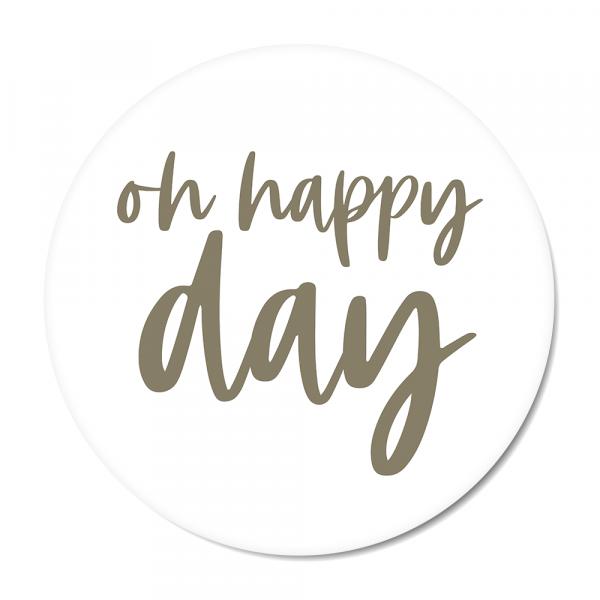 Cirkel Oh happy day olijf