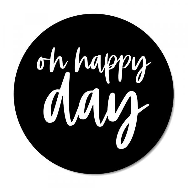 Cirkel Oh happy day zwart