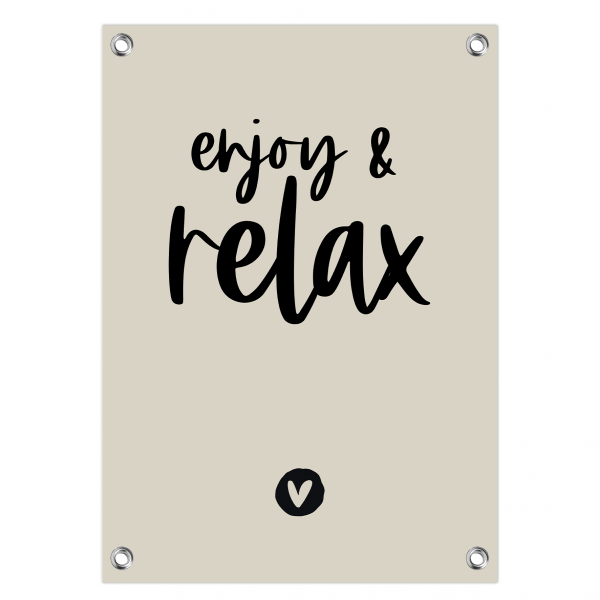 Tuinposter Enjoy and relax grijs