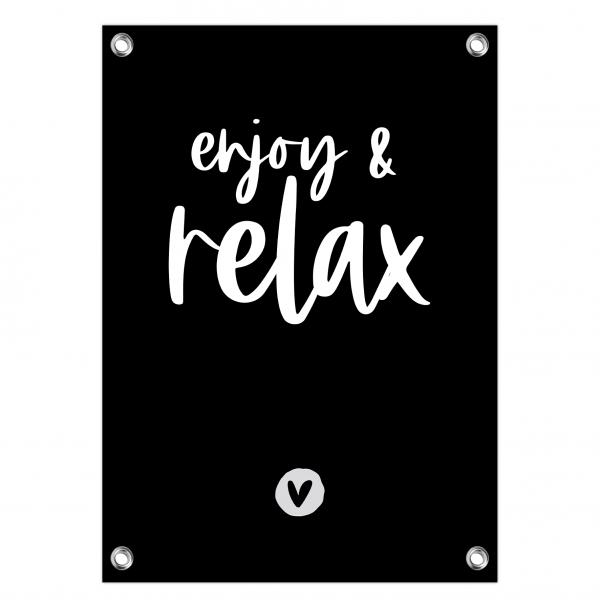 Tuinposter Enjoy and relax zwart
