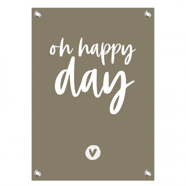 Tuinposter oh happy day olijf