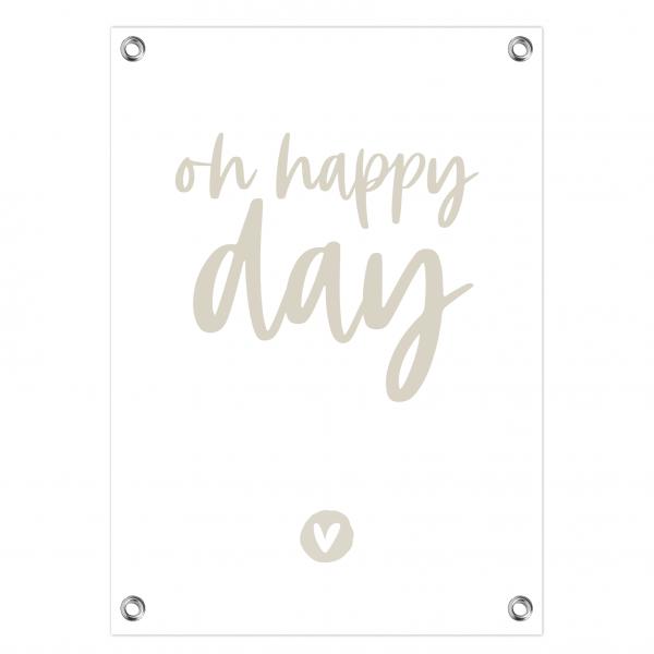 Tuinposter oh happy day grijs