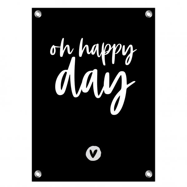 Tuinposter oh happy day zwart