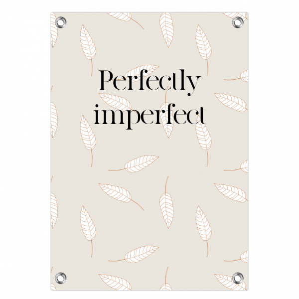 Tuinposter Perfectly imperfect - leaves